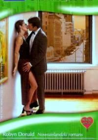 Nowozelandzki romans. Od intrygi do miłości - Michelle Reid, Robyn Donald