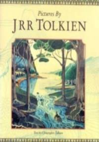 Pictures by J. R. R. Tolkien - J. R. R. Tolkien, Christopher John Reuel Tolkien