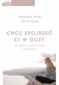Chcę spojrzeć ci w oczy - Tom Stranger, Thordis Elva