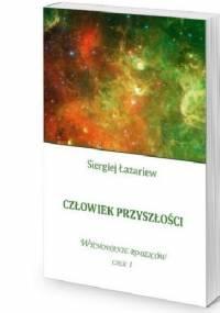 Człowiek przyszłości, Wychowanie rodziców cz.1 - Siergiej Łazariew