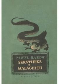 Szkatułka z malachitu t. II - Paweł Bażow