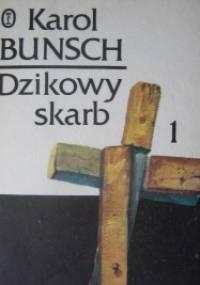 Dzikowy skarb tom 1 - Karol Bunsch