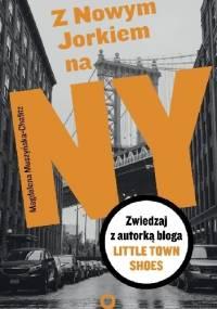 Z Nowym Jorkiem na NY - Magdalena Muszyńska-Chafitz