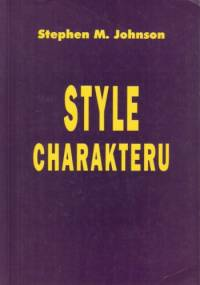 Style charakteru - Stephen M. Johnson