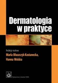 Dermatologia w praktyce. Wydanie 2