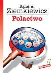 Polactwo - Rafał A. Ziemkiewicz