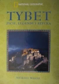 Tybet. Życie, legendy i sztuka - Michael Willis