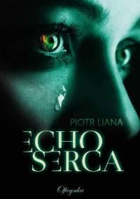 Echo serca - Piotr Liana