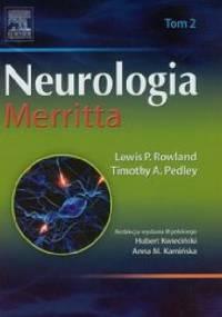 Neurologia Merritta Tom 2 - Lewis P. Rowland, Timothy A. Pedley
