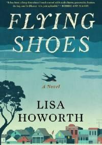Flying Shoes - Lisa Howoroth