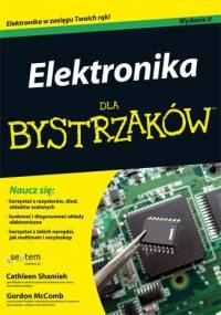 Elektronika dla bystrzaków - Gordon McComb, Cathleen Shamieh