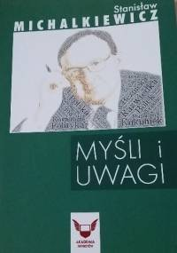 Myśli i uwagi - Stanisław Michalkiewicz