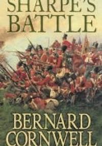 Sharpe's Battle : Richard Sharpe and the Battle of Fuentes de Onoro, May 1811 - Bernard Cornwell