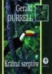 Kraina szeptów - Gerald Durrell