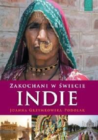 Zakochani w świecie. Indie - Joanna Grzymkowska-Podolak