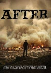 After: Nineteen Stories of Apocalypse and Dystopia - Beth Revis