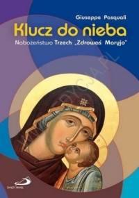 """Klucz do nieba. Nabożeństwo """"Trzech Zdrowaś Maryjo"""" - Giuseppe Pasquali"""