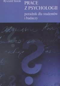 Jak pisać prace z psychologii. Poradnik dla studentów i badaczy - Ryszard Stocki, Edward Nęcka
