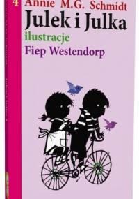Julek i Julka 4 - Annie M.G. Schmidt, Fiep Westendorp