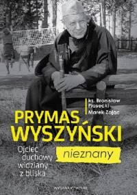 Prymas Wyszyński nieznany - Marek Zając