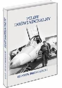 Pilot Doświadczalny - Henryk Bronowicki