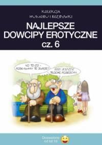 Najlepsze dowcipy erotyczne. cz.6 - Filmpress