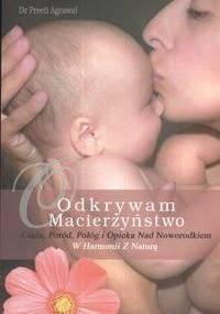 Odkrywam macierzyństwo - Preeti Agrawal