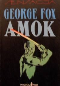 Amok - George Fox