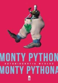 MONTY PYTHON autobiografia według MONTY PYTHONA