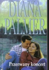 Przerwany koncert - Diana Palmer