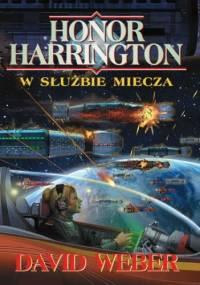 Honor Harrington. W służbie miecza - David Weber