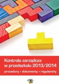 Kontrola zarządcza w przedszkolu - Łyszczarz Michał