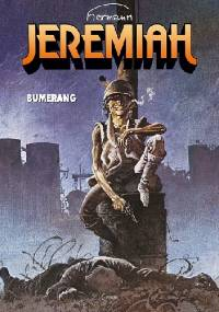 Jeremiah #10: Bumerang - Hermann Huppen