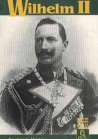 Wilhelm II - Friedrich Hartau