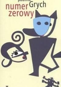 Numer zerowy - Paulina Grych