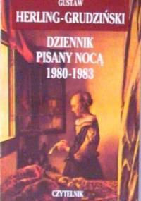 Dziennik pisany nocą 1980-1983 - Gustaw Herling-Grudziński