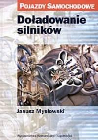 Doładowanie silników - Janusz Mysłowski