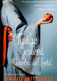 Tysiąc jesieni Jacoba de Zoeta - David Mitchell