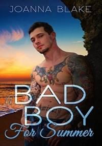 A Bad Boy For Summer - Joanna Blake