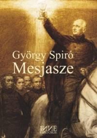 Mesjasze - György Spiró