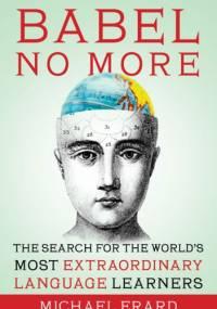Babel No More - Michael Erard