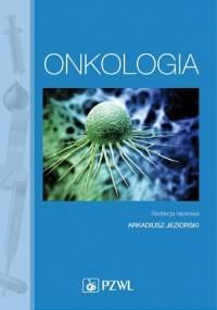 Onkologia. Podręcznik dla pielęgniarek. Dodruk