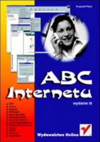ABC Internetu. Wydanie III - Krzysztof Pikoń