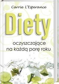 Diety oczyszczające na każdą porę roku - Carrie l'Esprance