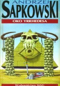 Oko Yrrhedesa - Andrzej Sapkowski