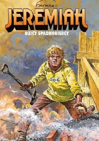 Jeremiah #03: Dzicy spadkobiercy. - Hermann Huppen