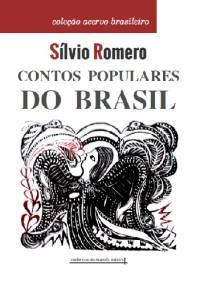 Contos Populares do Brasil - Sílvio Romero