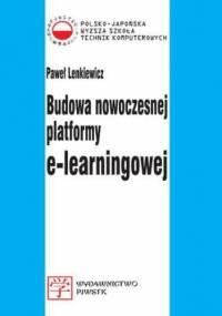 Budowa nowoczesnej platformy e-learningowej - Lenkiewicz Paweł