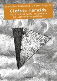 Ciężkie norwidy - Stanisław Fałkowski, Paweł Stępień