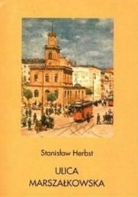 Ulica Marszałkowska - Stanisław Herbst